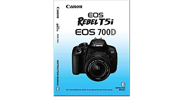 Amazon Canon Eos Rebel T5i Eos 700d Instructions Manual Booklet