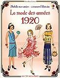 J'habille mes amies - à travers l'Histoire - La mode des années 1920