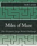 Miles of Maze, Josh Larsen, 1493730827
