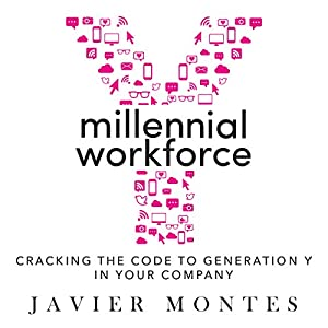 Millennial Workforce: Cracking the Code to Generation Y in Your Company Audiobook