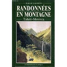 Randonnees En Montagne: Tahiti, Moorea