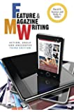 Feature and Magazine Writing: Action, Angle, and Anecdotes