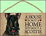 A house is not a home without Scottish Terrier - 5