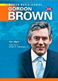 Gordon Brown (Modern World Leaders)
