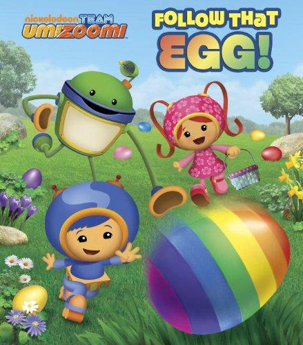 Follow that Egg! (Team Umizoomi) (Glitter Board Book)