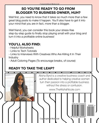 The Blogpreneur: The Step-By-Step Guide To Turning Your Blog Into ...