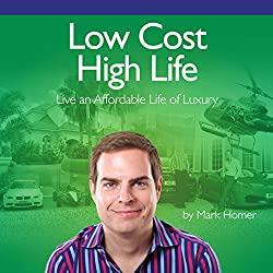 Low Cost High Life