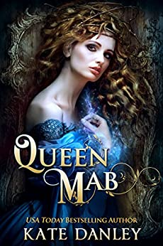 Queen Mab by [Danley, Kate]