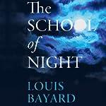 The School of Night: A Novel | Louis Bayard