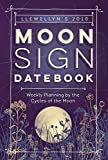 img - for Llewellyn's 2018 Moon Sign Datebook: Weekly Planning by the Cycles of the Moon book / textbook / text book