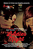 Ladies' Night (Sisters in Crime/LA Chapter Book 2015)