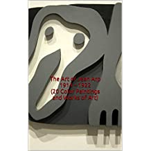 The Art of Jean Arp 1914 – 1922 (20 Color Paintings and Works of Art): (The Amazing World of Art, Dada, Abstract, Expressionism)