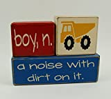 Boy Definition Set Boy, n. a noise with dirt on it-Dump Truck-Construction Decor Nursery Room-Birthday-Baby Shower Decor – Primitive Country Wood Stacking Sign Blocks Boy Definition Set For Sale