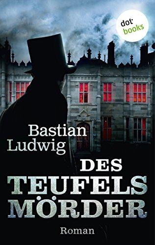 Des Teufels Mörder: Roman (Historische Romane im GMEINER-Verlag) (German Edition)