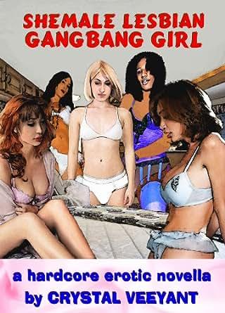 Shemale lesbian gangbang