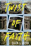 Twist of Faith (Ava Saunders Book 1)