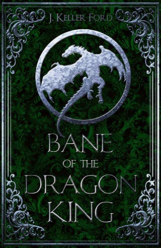 Bane of the Dragon King (Chronicles of Fallhallow)