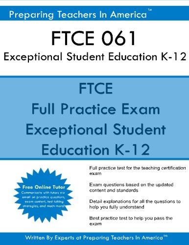 FTCE 061 Exceptional Student Education K 12 FTCE ESE