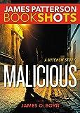 Malicious: A Mitchum Story (BookShots)