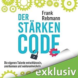Der Stärken-Code Hörbuch