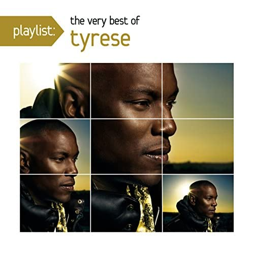 Playlist: the very best of tyrese [clean] by tyrese on amazon.