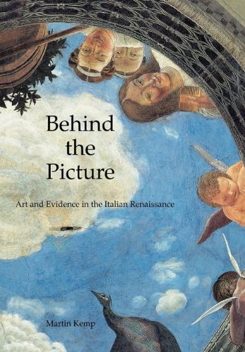 Download Behind the Picture: Art and Evidence in the Italian Renaissance PDF ePub fb2 ebook