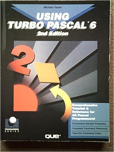 Using Turbo Pascal 6 (Programming Series): Michael Yester: 9780880227001: Amazon.com: Books