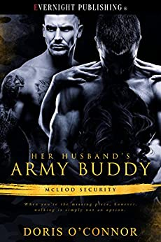 Her Husband's Army Buddy (McLeod Security Book 1) by [O'Connor, Doris]