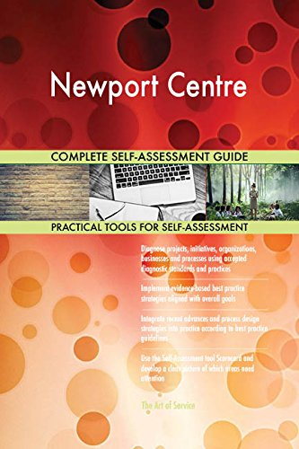 Newport Centre Toolkit: best-practice templates, step-by-step work plans and maturity ()