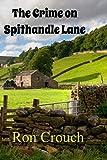 The Crime on Spithandle Lane