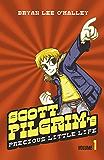 Scott Pilgrim's Precious Little Life: Volume 1 (Scott Pilgrim, Book 1) (Scott's Pilgrim)