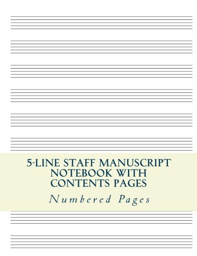 5-Line Music Staff Manuscript Notebook With Contents Pages: Standard Music Notation Book With Blank Contents Pages