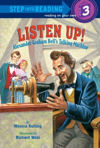 Download Listen Up!: Alexander Graham Bell's Talking Machine (Step into Reading) pdf epub