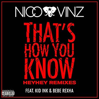 Amazon.com: Thats How You Know (feat. Kid Ink & Bebe Rexha ...