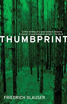 Thumbprint (A Sergeant Studer Mystery) by [Glauser, Friedrich, Mitchell, Mike]
