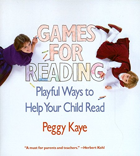 - Games for Reading: Playful Ways to Help Your Child Read