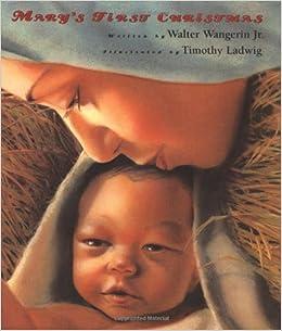 Amazon.com: Mary's First Christmas (9780310222163): Walter Wangerin ...