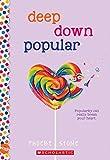 Deep Down Popular: A Wish Novel