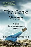 the genie within your subconcious mind how it works and how to use it