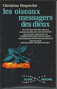 Les oiseaux messagers des dieux par Christine Dequerlor