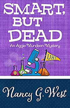 Smart, But Dead (An Aggie Mundeen Mystery Book 3) by [West, Nancy G.]