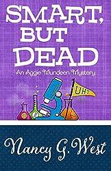 Smart, But Dead (An Aggie Mundeen Mystery Book 3)