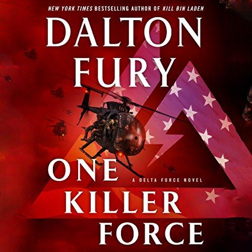 One Killer Force: A Delta Force Novel