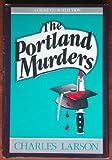 Portland Murders, Charles Larson, 0385189192