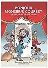 Bonjour Monsieur Courbet par Vaissaire