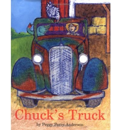 [ { CHUCK'S TRUCK } ] by Anderson, Peggy Perry (AUTHOR) Apr-01-2006 [ Hardcover ]