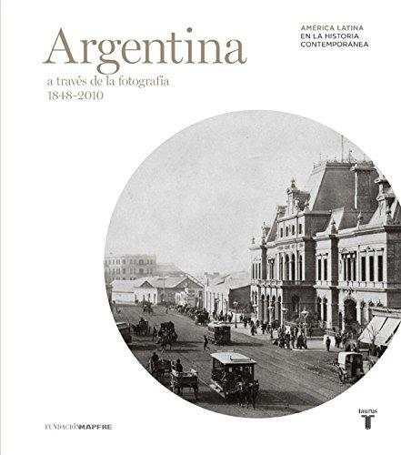Argentina (Mapfre) a Traves de La Fotografía