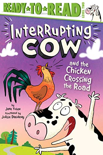 Book Cover: Interrupting Cow and the Chicken Crossing the Road