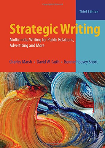 Strategic Writing: Multimedia Writing for Public Relations, Advertising, and - San Texas In Antonio Outlets