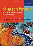 Strategic Writing: Multimedia Writing for Public